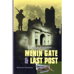Menin Gate and Last Post: Ypres as Holy Ground