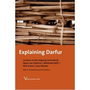 Explaining Darfur: Lectures on the Ongoing Genocide