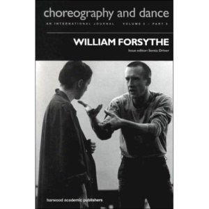 William Forsythe (Choreography & Dance Studies)