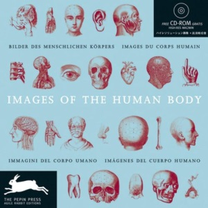 Images of the Human Body (Agile Rabbit Editions)