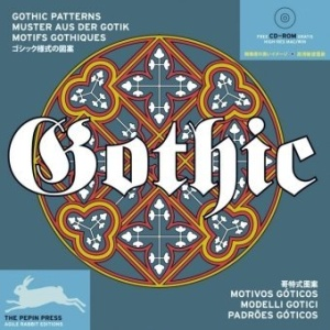 Gothic Patterns (Agile Rabbit Editions) (Pepin Patterns, Designs and Graphic Themes)