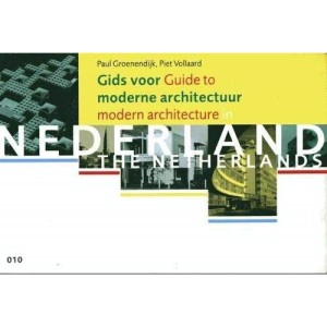 Guide to Modern Architecture in the Netherlands