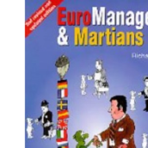 Euromanagers and Martians: Business Cultures of Europe's Trading Nations