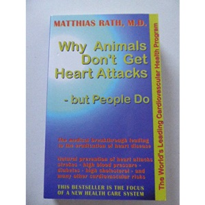 Why Animals Don't Get Heart Attacks