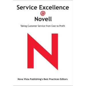 Turnaround at Novell: Taking Customer Service from Cost to Profit