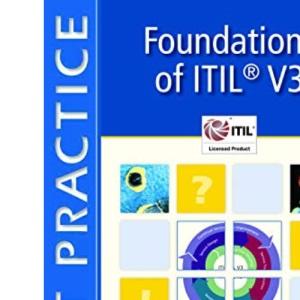 Foundations of ITIL® V3: Based on ITIL V3: Volume 3 (Best Practice IT Management)