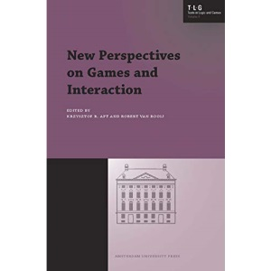 New Perspectives on Games and Interaction (Texts in Logic and Games)