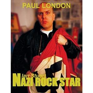 Nazi rock star: Ian Stuart - Skrewdriver Biography