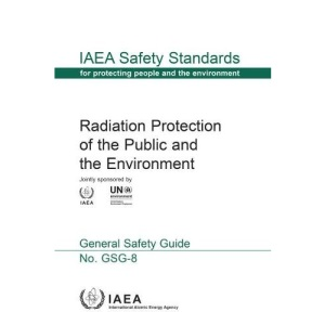 Radiation Protection of the Public and the Environment (IAEA Safety Standards Series)