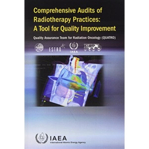 Comprehensive audits of radiotherapy practices: a tool for quality improvement, Quality Assurance Team for Radiation Oncology (QUATRO)