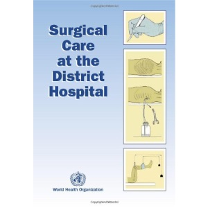 Surgical Care at the District Hospital