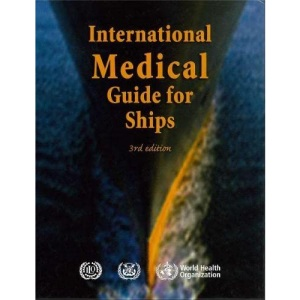 International medical guide for ships: including the ships medicine chest