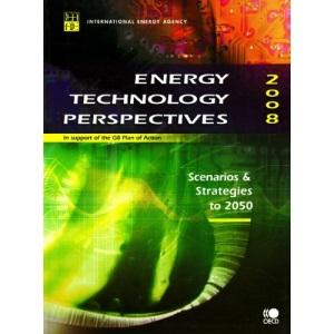 Energy technology perspectives 2008: scenarios & strategies to 2050