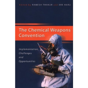 The Chemical Weapons Convention: implementation, challenges and opportunities