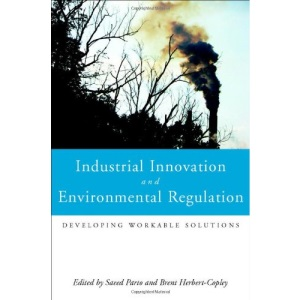 Industrial innovation and environmental regulation: developing workable solutions