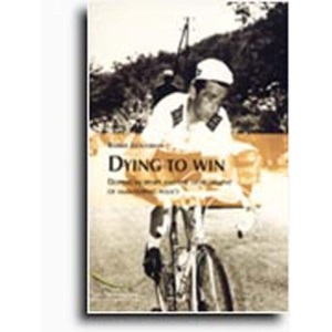 Dying to Win: Doping in Sport and the Development of Anti-doping Policy