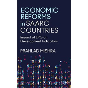 Economic Reforms in SAARC Countries: Impact o...