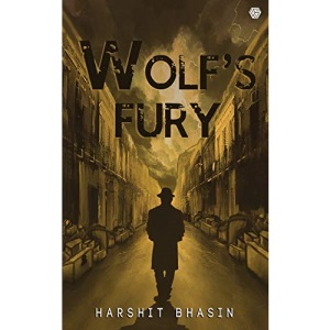 Wolf's Fury: The mysteries of Tyson Wolf