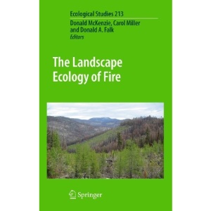 The Landscape Ecology of Fire (Ecological Studies)