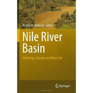 Nile River Basin: Hydrology, Climate and Water Use