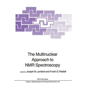 The Multinuclear Approach to NMR Spectroscopy: 103 (Nato Science Series C:)