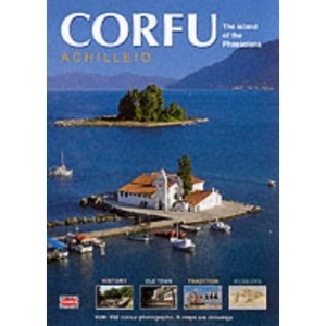 Corfu: Achilleio - The Island of the Phaecians (Greek Guides)