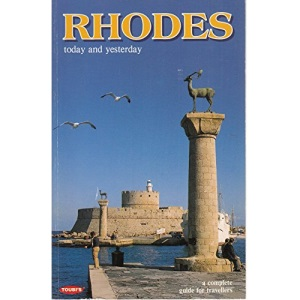 Rhodes Today and Yesterday (Greek Guides)