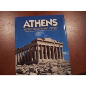 Athens Between Legend and History