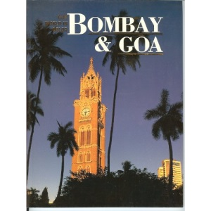 Our World in Colour: Bombay and Goa (Our World in Color)