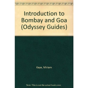 Introduction to Bombay and Goa (Odyssey Guides)