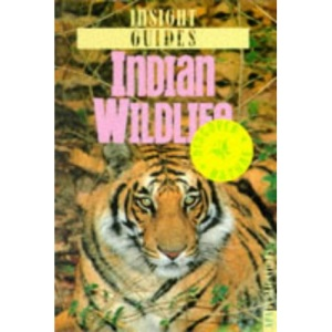 Indian Wildlife Insight Guide (Insight Guides)
