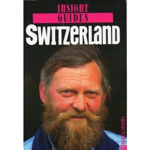 Switzerland Insight Guide (Insight Guides)