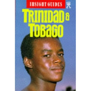 Trinidad and Tobago Insight Guide (Insight Guides)