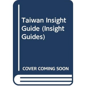 Taiwan Insight Guide (Insight Guides)