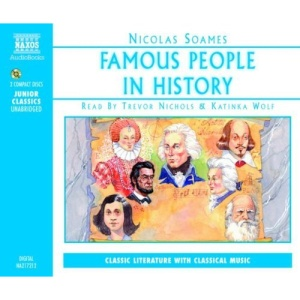 Famous People in History: v. 1 (Junior Classics)