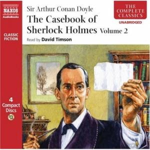 The Casebook of Sherlock Holmes Volume 2: v. 2 (Complete Classics)