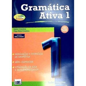 Gramatica Ativa (segundo Novo Acordo Ortografico): Book 1 (levels A1, A2 and