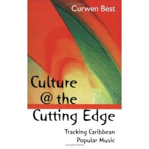 Culture at the Cutting Edge: Tracking Caribbean Popular Music