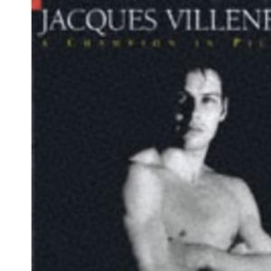 Jacques Villeneuve: A Champion in Pictures
