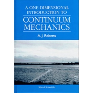 One-dimension Introduction to Continuum Mechanics