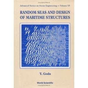 Random Seas and Design of Maritime Structures