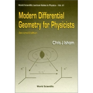 Modern Differential Geometry for Physicists (World Scientific Lecture Notes in Physics)