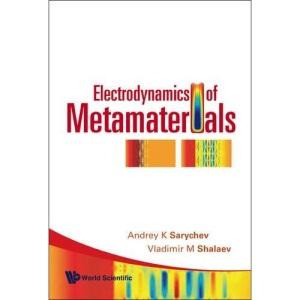 ELECTRODYNAMICS OF METAMATERIALS