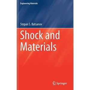 Shock and Materials (Engineering Materials)