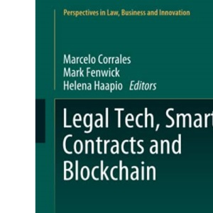 Legal Tech, Smart Contracts and Blockchain (Perspectives in Law, Business and Innovation)