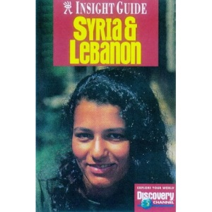 Syria and Lebanon Insight Guide (Insight Guides)