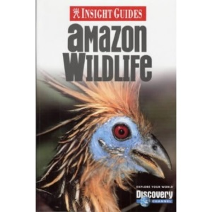Amazon Wildlife Insight Guide (Insight Guides)