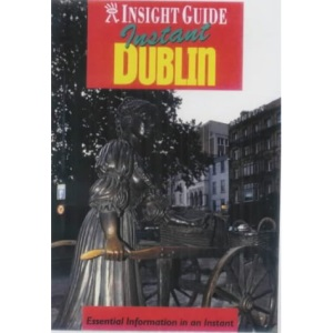 Dublin Insight Instant (Insight Guide Instant S.)