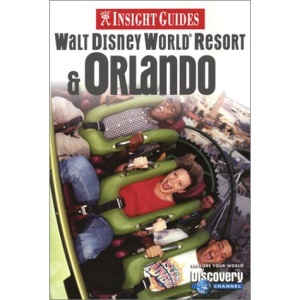 Walt Disney World Resort and Orlando Insight Guide (Insight Guides)