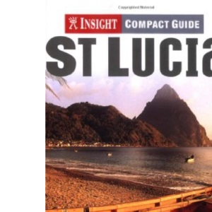 St Lucia Insight Compact Guide (Insight Compact Guides)